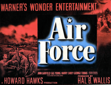 """A WWII film, """"Air Force"""" is a fine movie."""