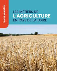 Les métiers de l'agriculture en Pays de la Loire