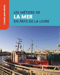 Les métiers de la mer en Pays de la Loire