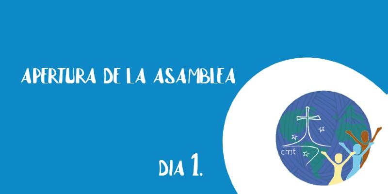 DECLARO ABIERTA NUESTRA IX ASAMBLEA GENERAL… DÍA 1º