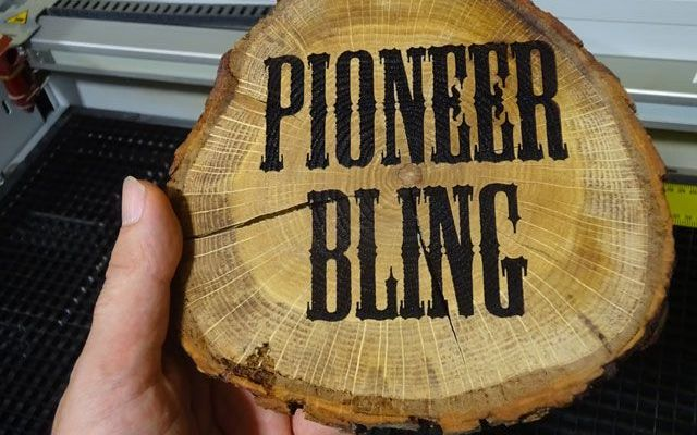 pioneer-bling-1 CNC Laser Engraving Wood Logs (Pioneer Bling)