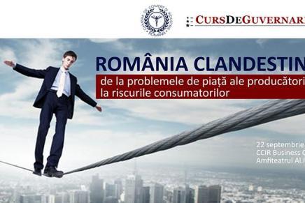 Romania clandestina: de la problemele de piata ale producatorului,  la problemele consumatorului