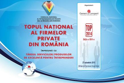 27 Octombrie: Topul National al Firmelor Private din Romania, concomitent cu Targul Serviciilor/Produselor de Excelenta pentru Intreprinderi