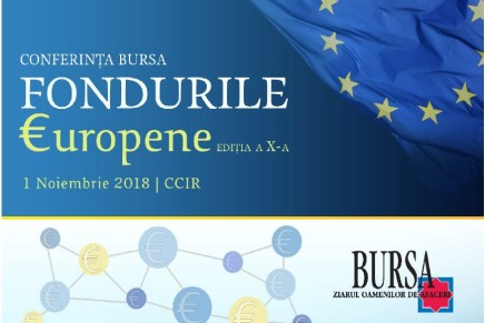 "Conferinta Bursa ""Fondurile Europene"", editia a X-a"