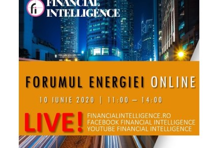 FORUMUL ENERGIEI ONLINE, eveniment organizat de Financial Intelligence