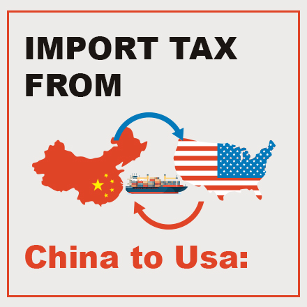 Import tax from China to USA | Customs clearance and Customs