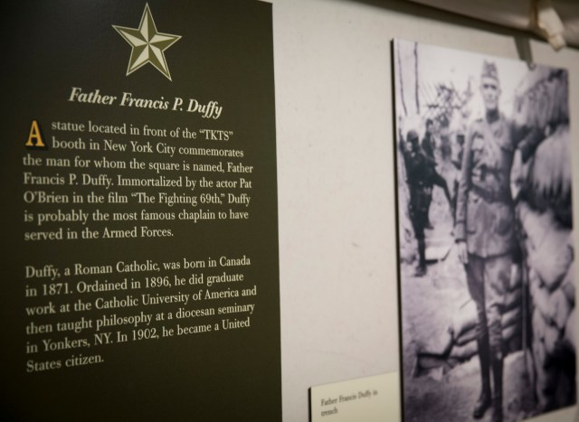 A vintage photo of a well-known World War I Catholic priest, Father Francis Patrick Duffy, who served as a chaplain with the 69th Infantry Regiment, on display at the U.S. Army Chaplain Corps Museum at Fort Jackson in Columbia, S.C. Catholic priests have a long tradition of deploying to combat zones. (CNS/Chaz Muth)