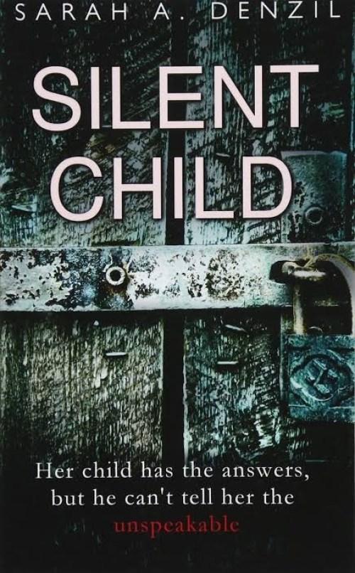 Silent Child: Sarah.a.denzil