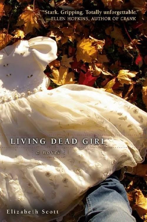 Living Dead Girl: Elizabeth Scott