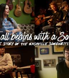 It All Begins With a Song - The Story Of the Nashville Songwriter