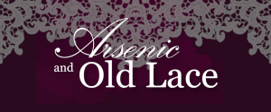 Auditions: Arsenic and Old Lace + The Producers