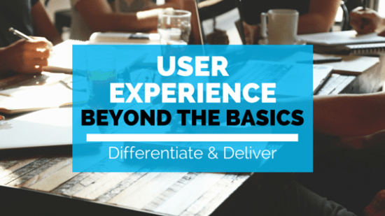 user experience beyond the basics
