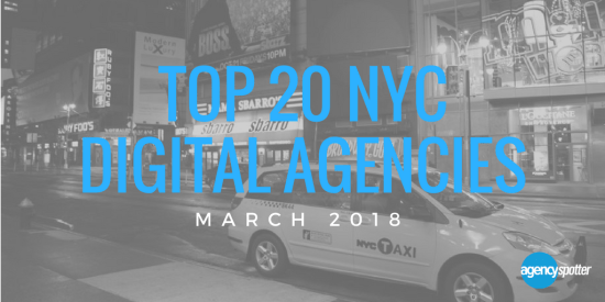 Agency spotter top 20 nyc digital agencies march 2018