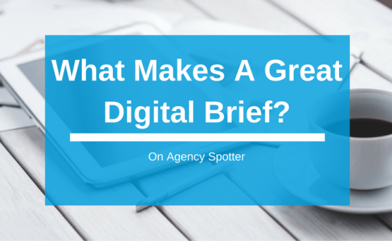 What Makes A Great Digital Marketing Brief?