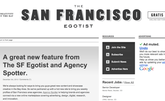 The San Francisco Egotist and Agency Spotter Partner