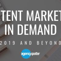 Content Marketing in Demand 2019 & Beyond