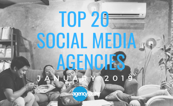 top social media marketing agencies report 2019