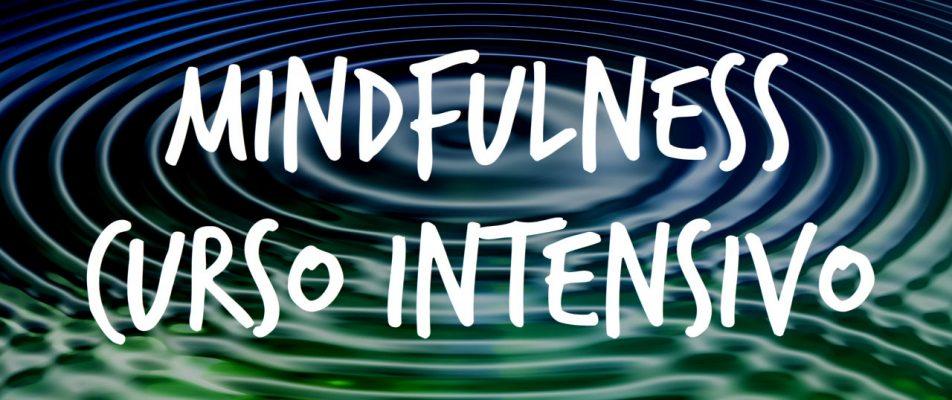 CURSO INTENSIVO MINDFULNESS
