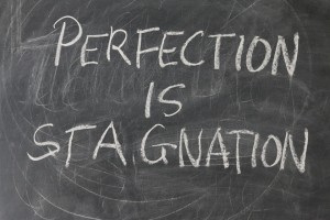 La perfection est stagnation