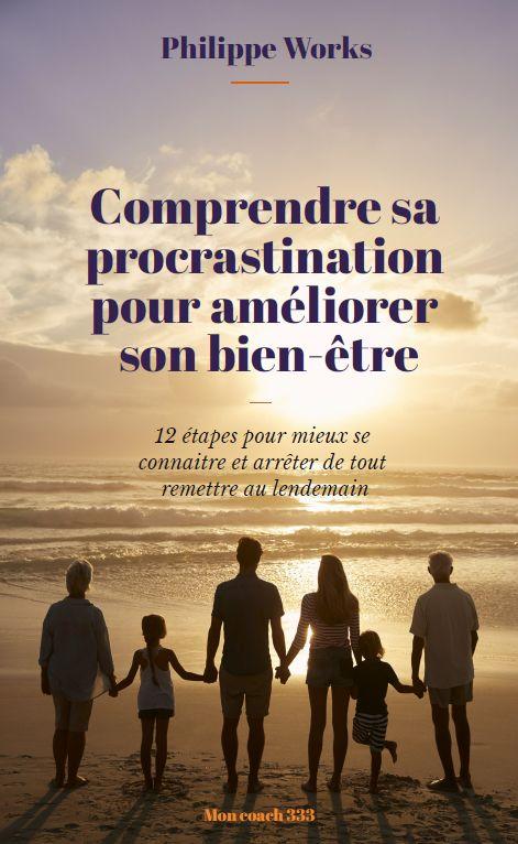 Comprendre sa procrastination pour améliorer son bien-être