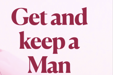 Get and Keep a Man