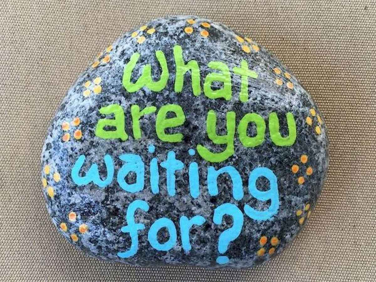 35 Awesome Painted Rocks Quotes Design Ideas (6)