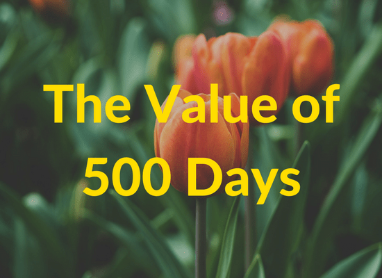 The Value of 500 Days