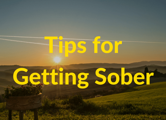 Tips for Getting Sober
