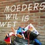 Moeders wil is wet