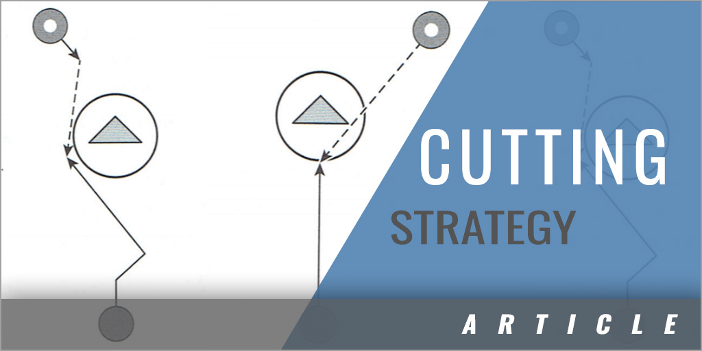 Cutting Strategy