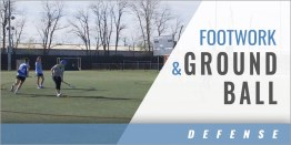 Defense: Footwork and Ground Ball Drill