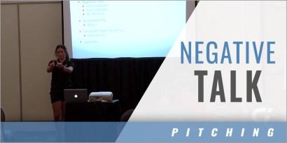 Pitching: Negative Talk