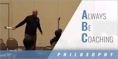 A.B.C. Always Be Coaching