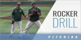Pitching: Rocker Drill