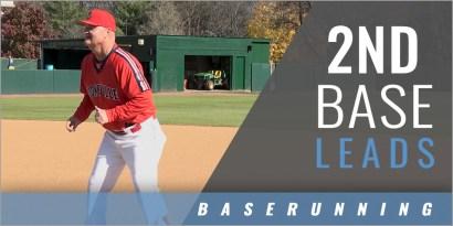 Baserunning: 2nd Base Leads