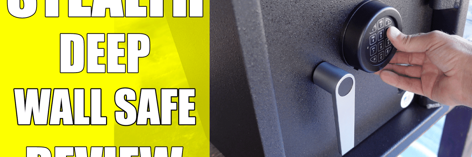 STEALTH Deep Wall Safe Review