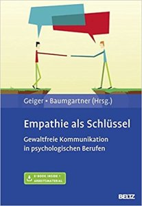 Empathie als Schlüssel - Gewaltfreie Kommunikation in psychologischen Berufen