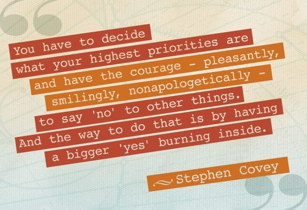 stephen covey quote bigger yes