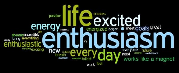 enthusiasm the fuel of your biggest goals