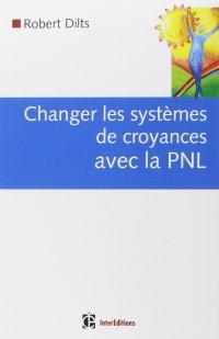 Changer les systèmes de croyance avec la PNL