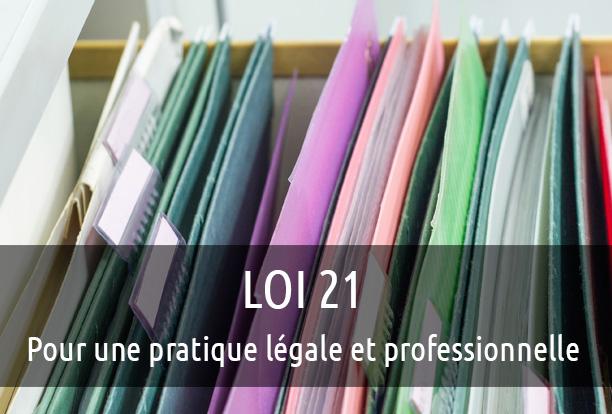 Loi 21 : pratique légale