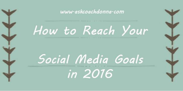 how-to-reach-your-social-media-goals