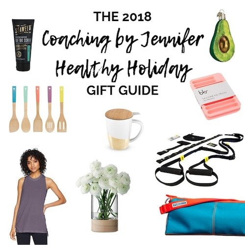 The 2018 Coaching by Jennifer Healthy Holiday Gift Guide