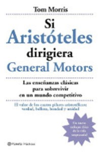 Si Aristóteles dirigiera General Motors