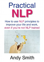 Practical NLP audiobook: how to use NLP principles to improve your life and work