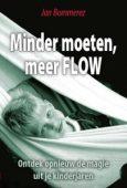 Cover van minder moeten, meer flow van Jan Bommerez op coachingmetsanne.com coaching in Den Haag