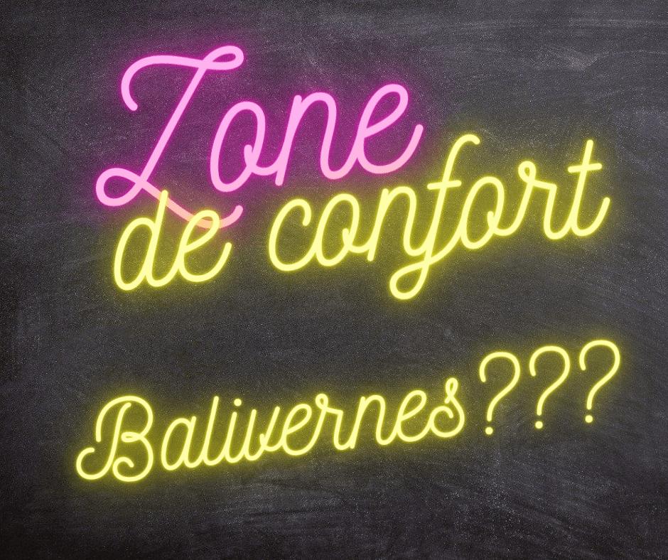 sortir de sa zone de confort, balivernes, zone de confort, pays basque, coaching
