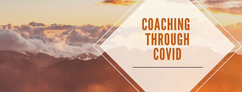 Coaching Through Covid for Front Line Workers