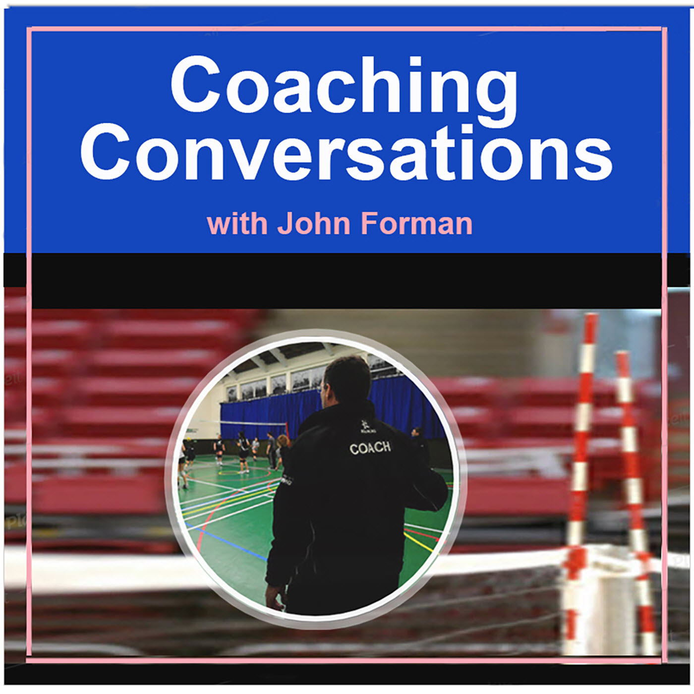 Podcast 17 – Talking Mini Volleyball Congress with Ruth Nelson