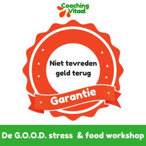 De GOOD stress & food garantie van Coaching Vitaal